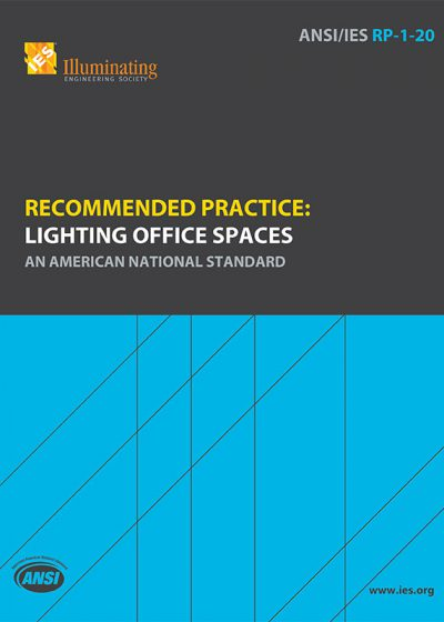 Recommended Practice: Lighting Office Spaces