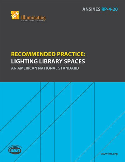 Recommended Practice: Lighting Library Spaces