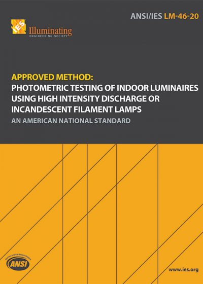 Approved Method: Photometric Testing of Indoor Luminaires Using High Intensity Discharge or Incandescent Filament Lamps