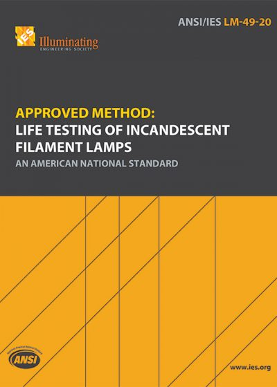 Approved Method: Life Testing of Incandescent Filament Lamps