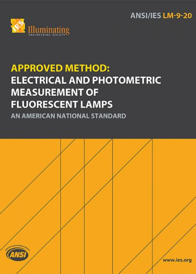 Approved Method: Electrical and Photometric Measurement of Fluorescent Lamps